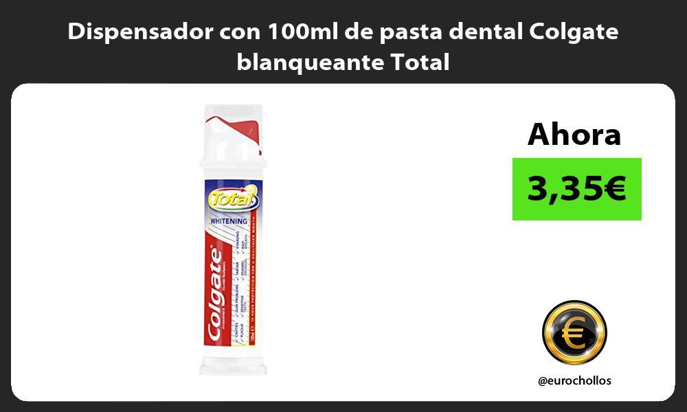 Dispensador con 100ml de pasta dental Colgate blanqueante Total