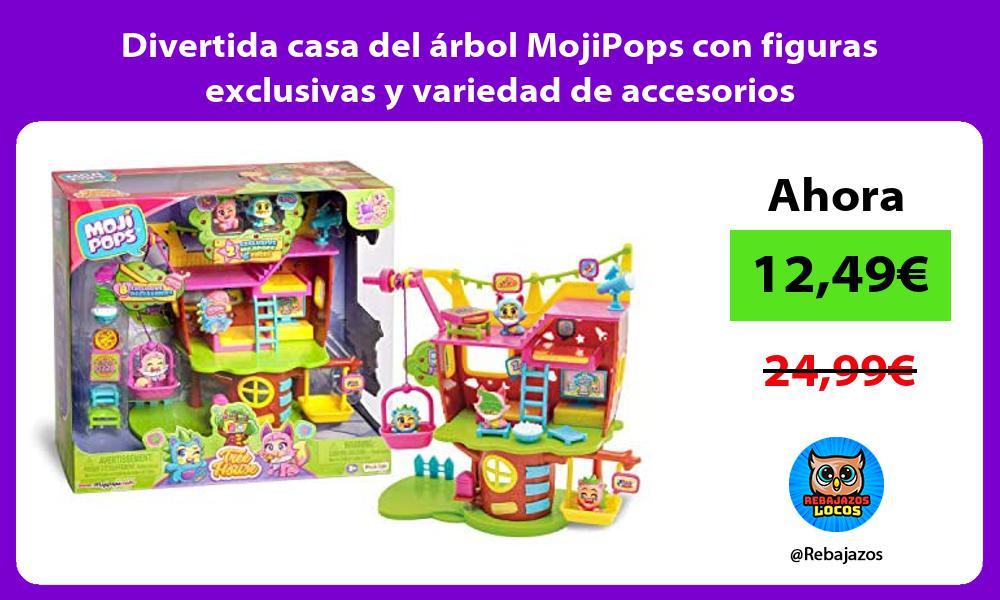 Divertida casa del arbol MojiPops con figuras exclusivas y variedad de accesorios
