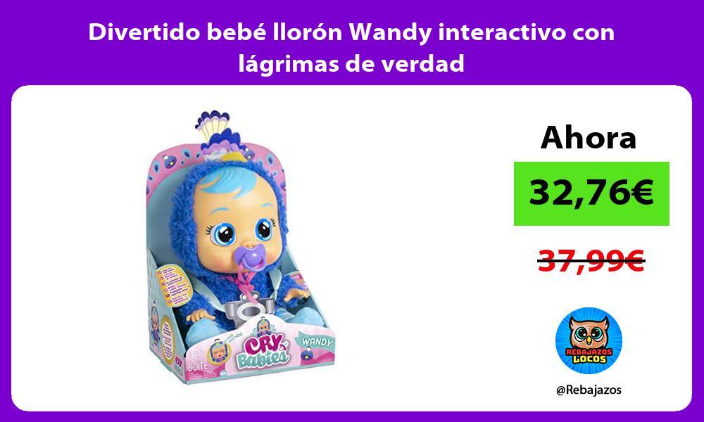 Divertido bebe lloron Wandy interactivo con lagrimas de verdad