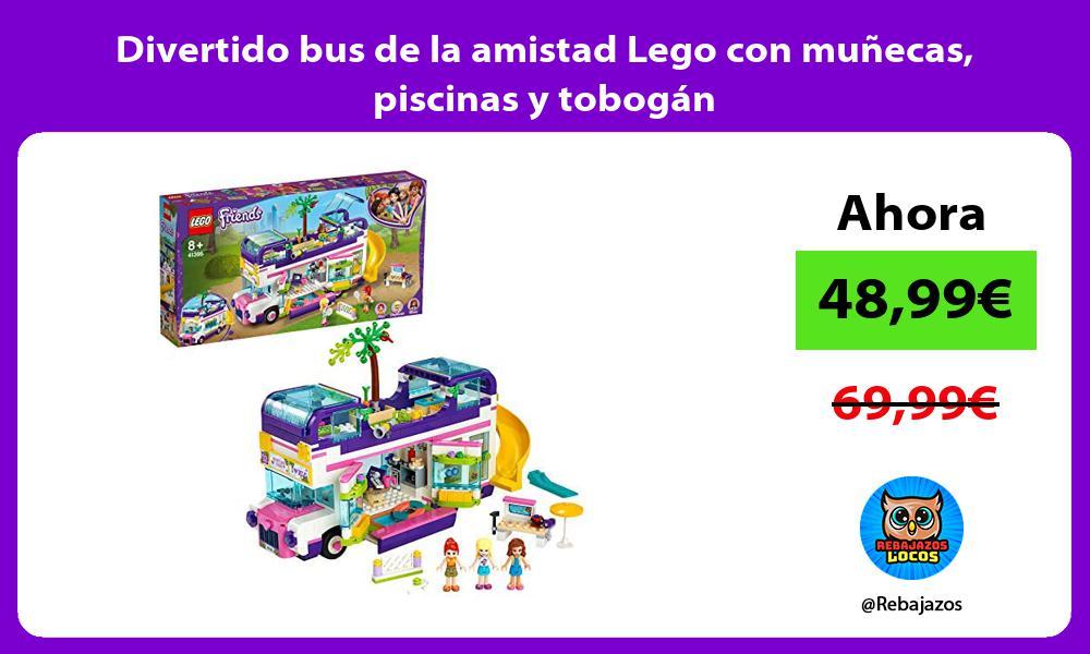 Divertido bus de la amistad Lego con munecas piscinas y tobogan