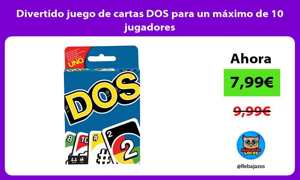 Divertido juego de cartas DOS para un maximo de 10 jugadores