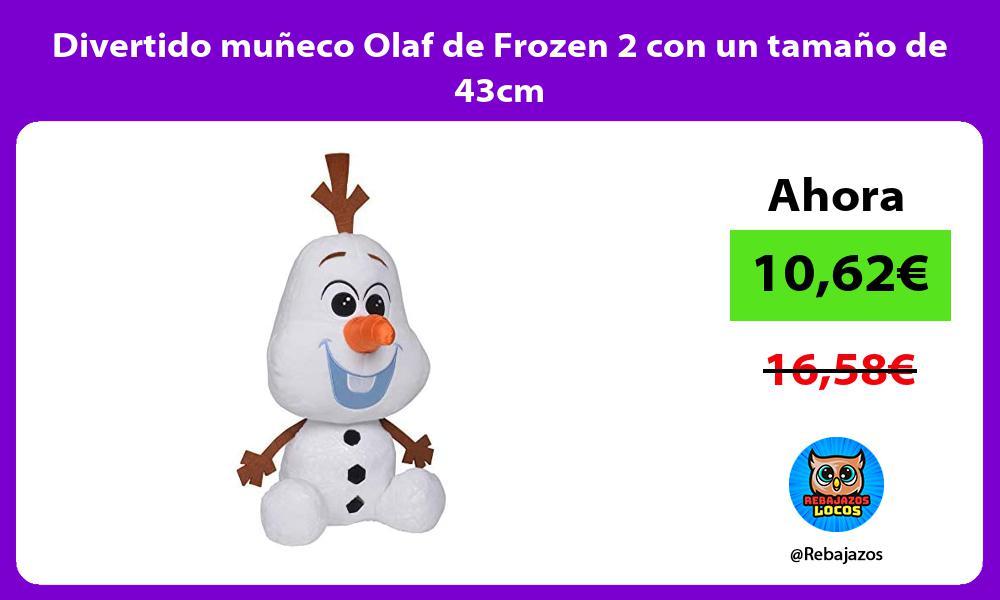 Divertido muneco Olaf de Frozen 2 con un tamano de 43cm