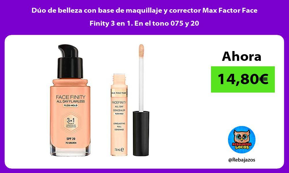 Duo de belleza con base de maquillaje y corrector Max Factor Face Finity 3 en 1 En el tono 075 y 20