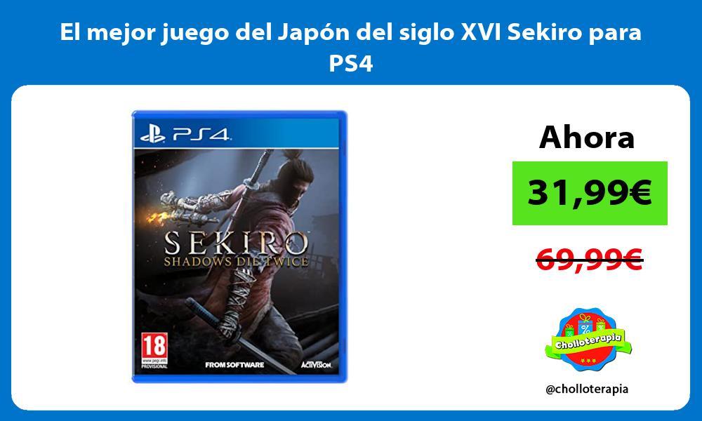 El mejor juego del Japon del siglo XVI Sekiro para PS4