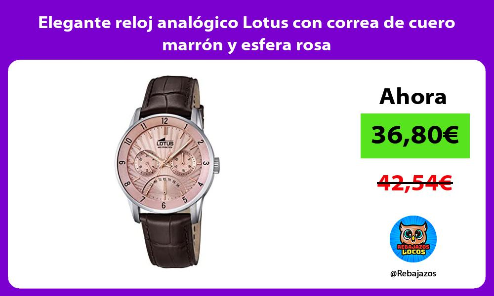 Elegante reloj analogico Lotus con correa de cuero marron y esfera rosa