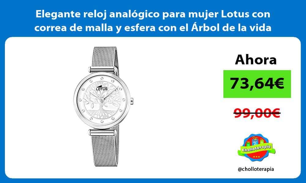 Elegante reloj analogico para mujer Lotus con correa de malla y esfera con el Arbol de la vida