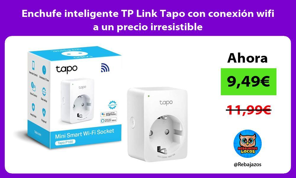 Enchufe inteligente TP Link Tapo con conexion wifi a un precio irresistible