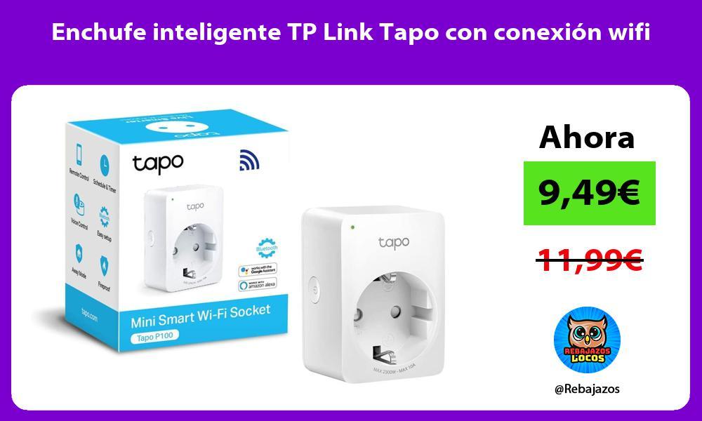 Enchufe inteligente TP Link Tapo con conexion wifi