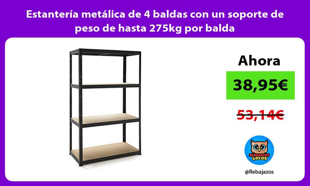 Estanteria metalica de 4 baldas con un soporte de peso de hasta 275kg por balda