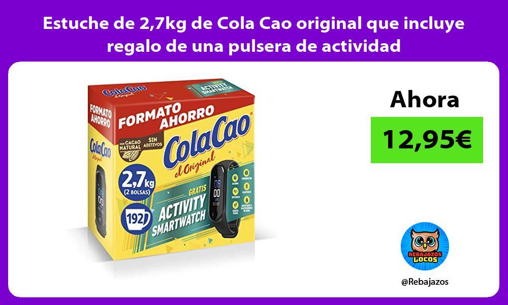Estuche de 27kg de Cola Cao original que incluye regalo de una pulsera de actividad