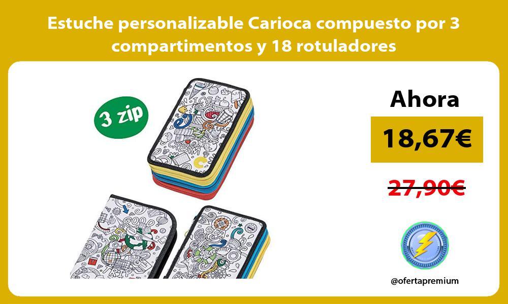 Estuche personalizable Carioca compuesto por 3 compartimentos y 18 rotuladores