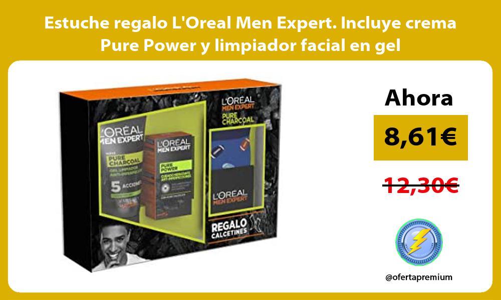 Estuche regalo LOreal Men Expert Incluye crema Pure Power y limpiador facial en gel