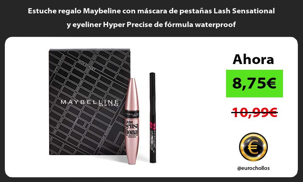 Estuche regalo Maybeline con mascara de pestanas Lash Sensational y eyeliner Hyper Precise de formula waterproof
