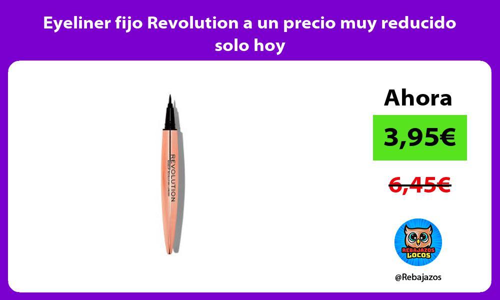 Eyeliner fijo Revolution a un precio muy reducido solo hoy