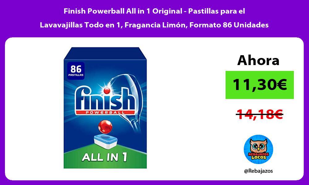 Finish Powerball All in 1 Original Pastillas para el Lavavajillas Todo en 1 Fragancia Limon Formato 86 Unidades
