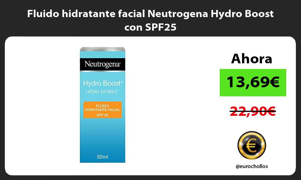 Fluido hidratante facial Neutrogena Hydro Boost con SPF25