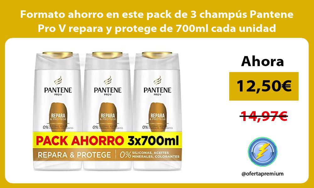 Formato ahorro en este pack de 3 champus Pantene Pro V repara y protege de 700ml cada unidad