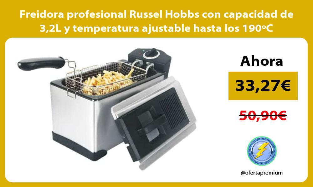 Freidora profesional Russel Hobbs con capacidad de 32L y temperatura ajustable hasta los 190oC