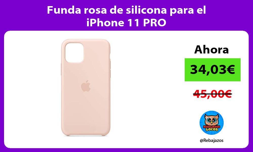 Funda rosa de silicona para el iPhone 11 PRO