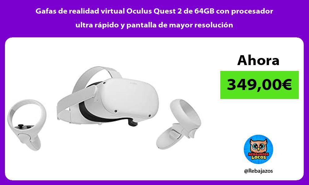 Gafas de realidad virtual Oculus Quest 2 de 64GB con procesador ultra rapido y pantalla de mayor resolucion