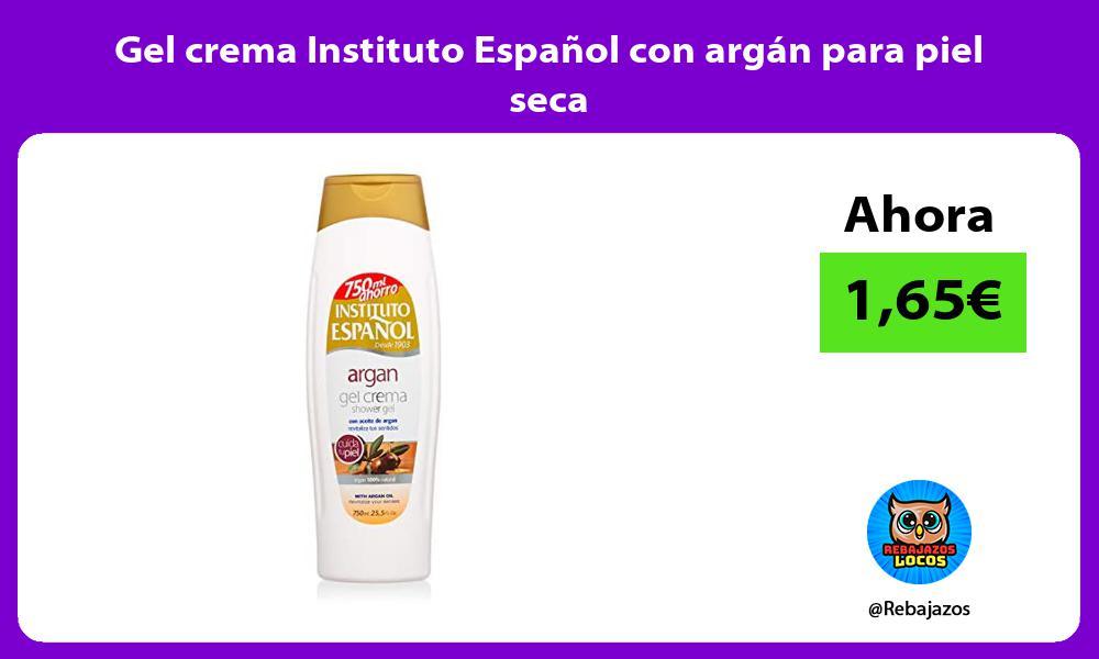 Gel crema Instituto Espanol con argan para piel seca