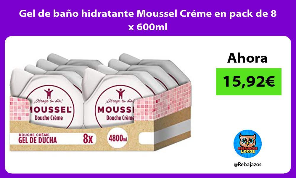Gel de bano hidratante Moussel Creme en pack de 8 x 600ml