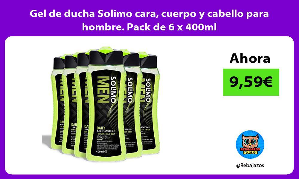 Gel de ducha Solimo cara cuerpo y cabello para hombre Pack de 6 x 400ml