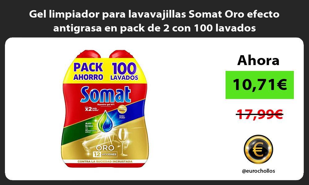 Gel limpiador para lavavajillas Somat Oro efecto antigrasa en pack de 2 con 100 lavados