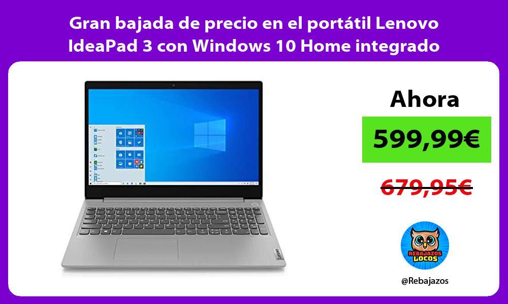 Gran bajada de precio en el portatil Lenovo IdeaPad 3 con Windows 10 Home integrado