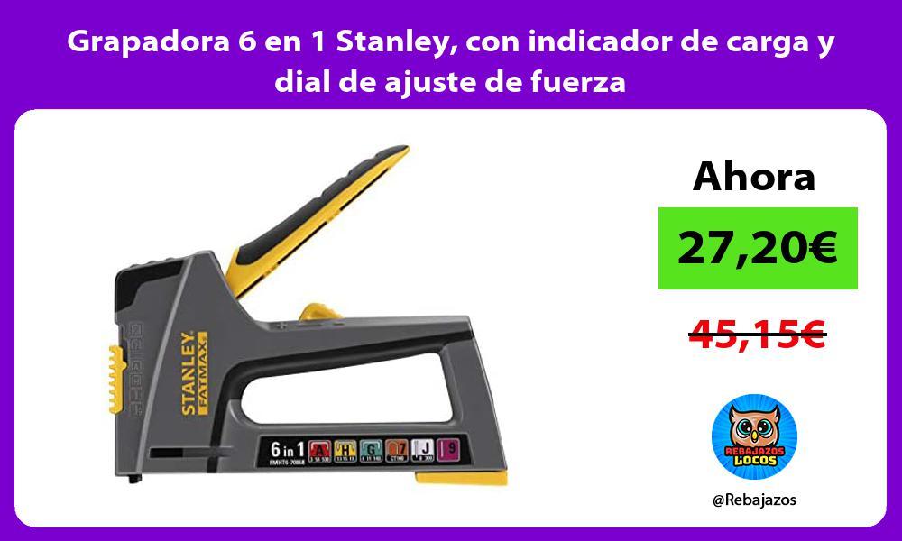 Grapadora 6 en 1 Stanley con indicador de carga y dial de ajuste de fuerza