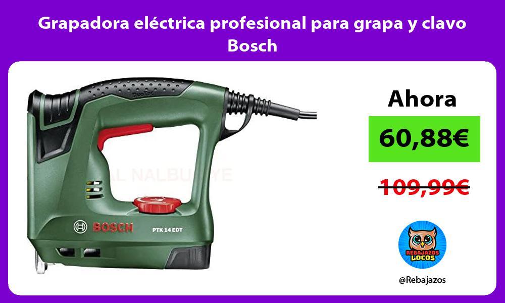 Grapadora electrica profesional para grapa y clavo Bosch