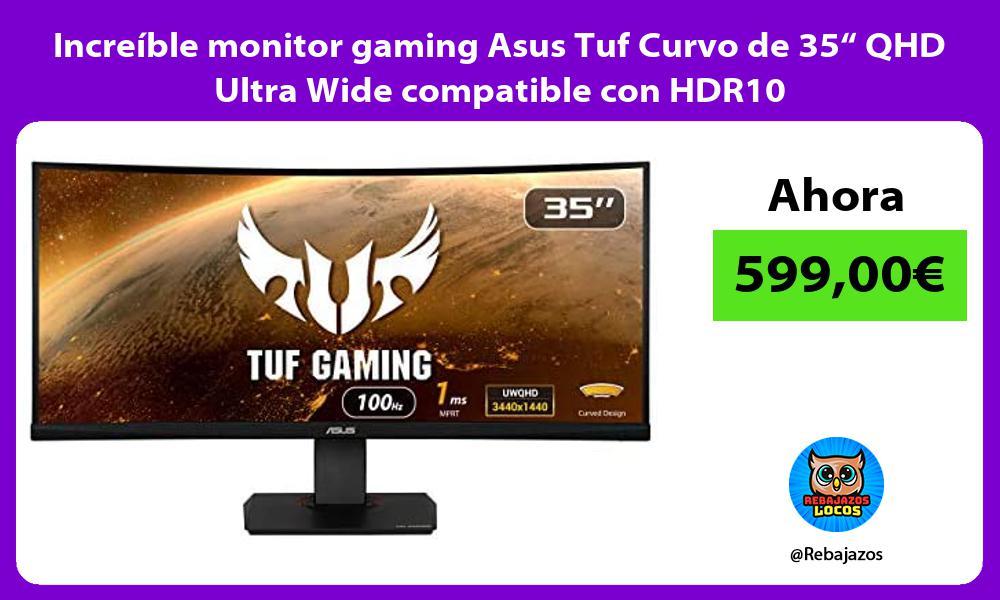 Increible monitor gaming Asus Tuf Curvo de 35 QHD Ultra Wide compatible con HDR10