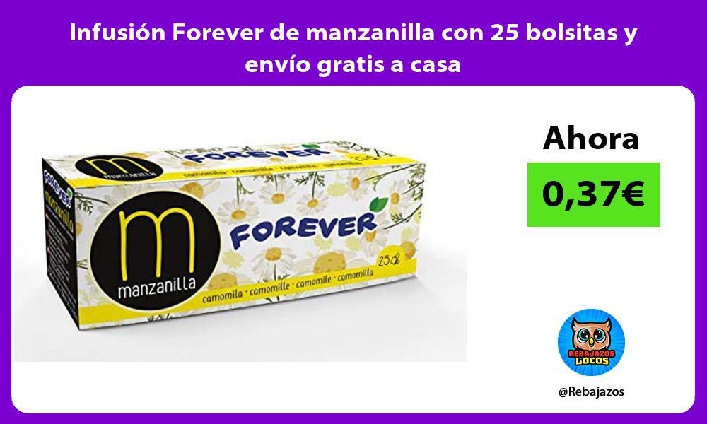 Infusion Forever de manzanilla con 25 bolsitas y envio gratis a casa