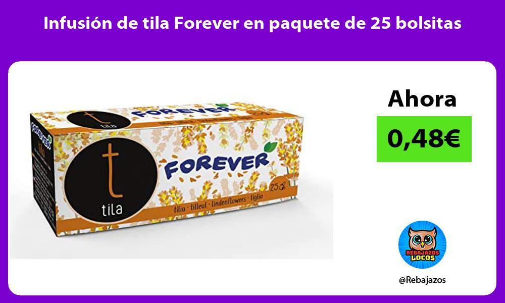 Infusion de tila Forever en paquete de 25 bolsitas
