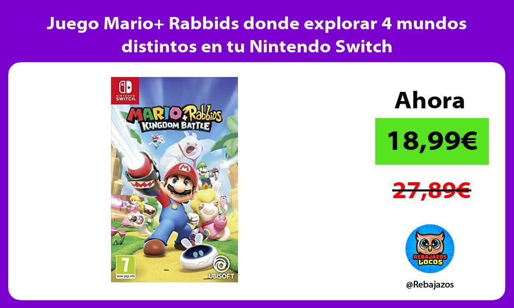 Juego Mario Rabbids donde explorar 4 mundos distintos en tu Nintendo Switch