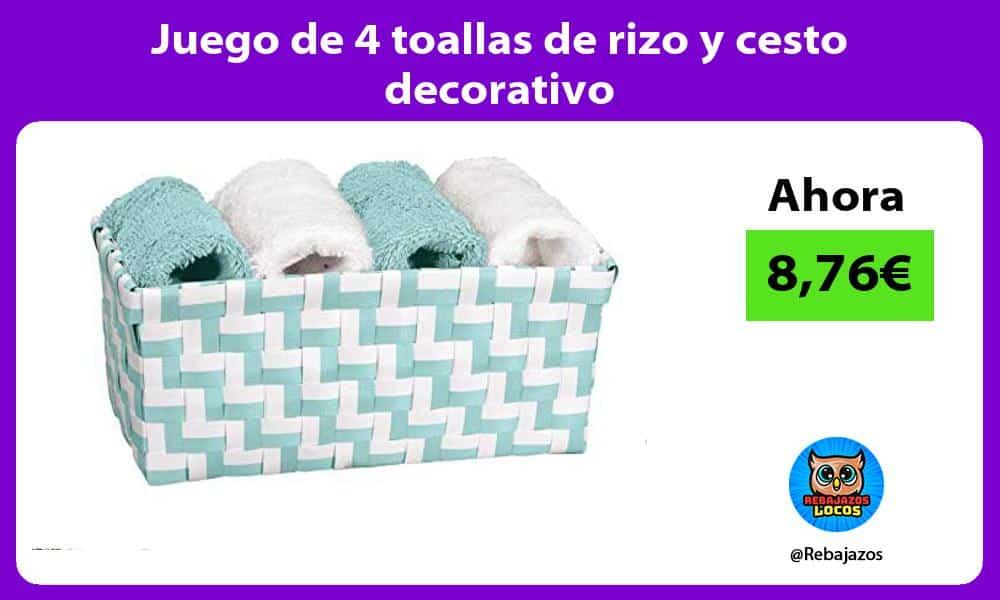 Juego de 4 toallas de rizo y cesto decorativo