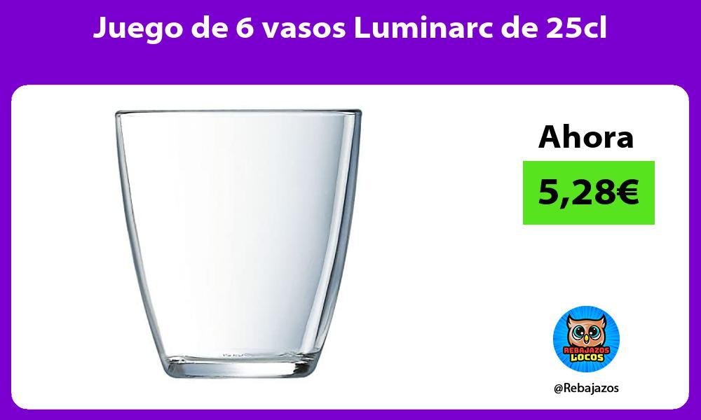 Juego de 6 vasos Luminarc de 25cl
