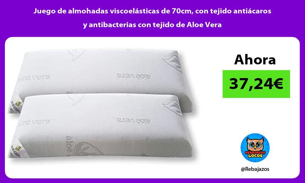 Juego de almohadas viscoelasticas de 70cm con tejido antiacaros y antibacterias con tejido de Aloe Vera