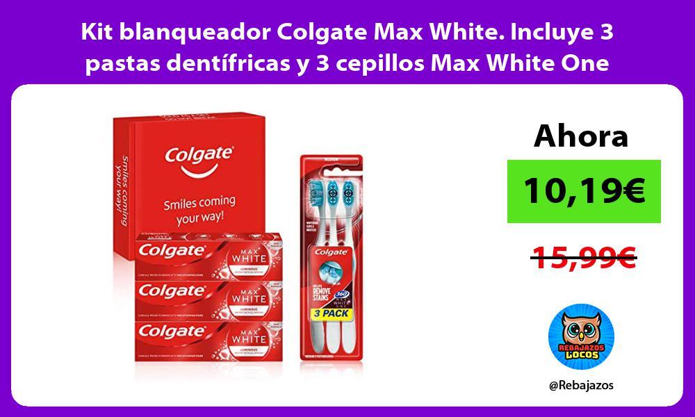 Kit blanqueador Colgate Max White Incluye 3 pastas dentifricas y 3 cepillos Max White One