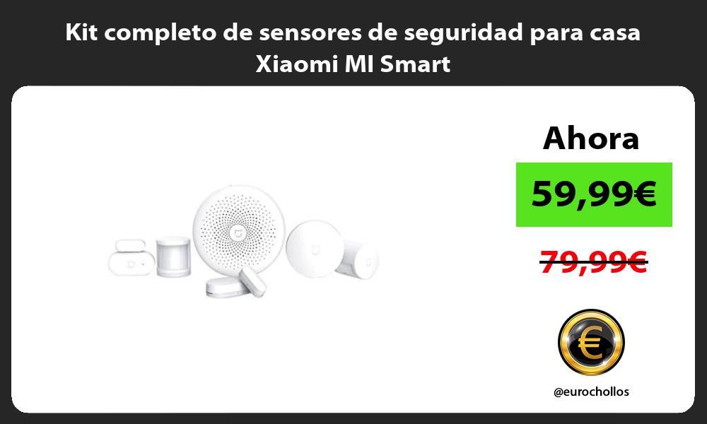 Kit completo de sensores de seguridad para casa Xiaomi MI Smart