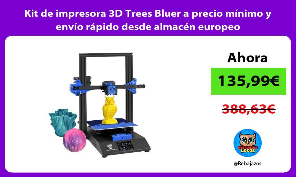 Kit de impresora 3D Trees Bluer a precio minimo y envio rapido desde almacen europeo