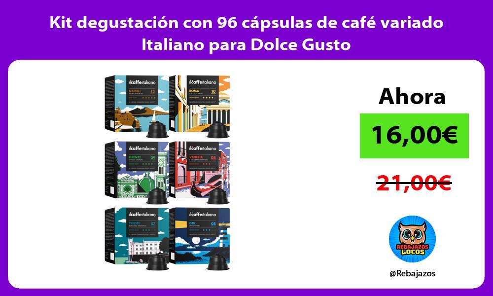Kit degustacion con 96 capsulas de cafe variado Italiano para Dolce Gusto