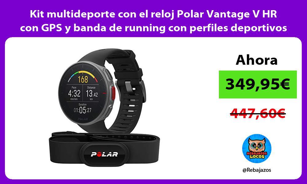 Kit multideporte con el reloj Polar Vantage V HR con GPS y banda de running con perfiles deportivos