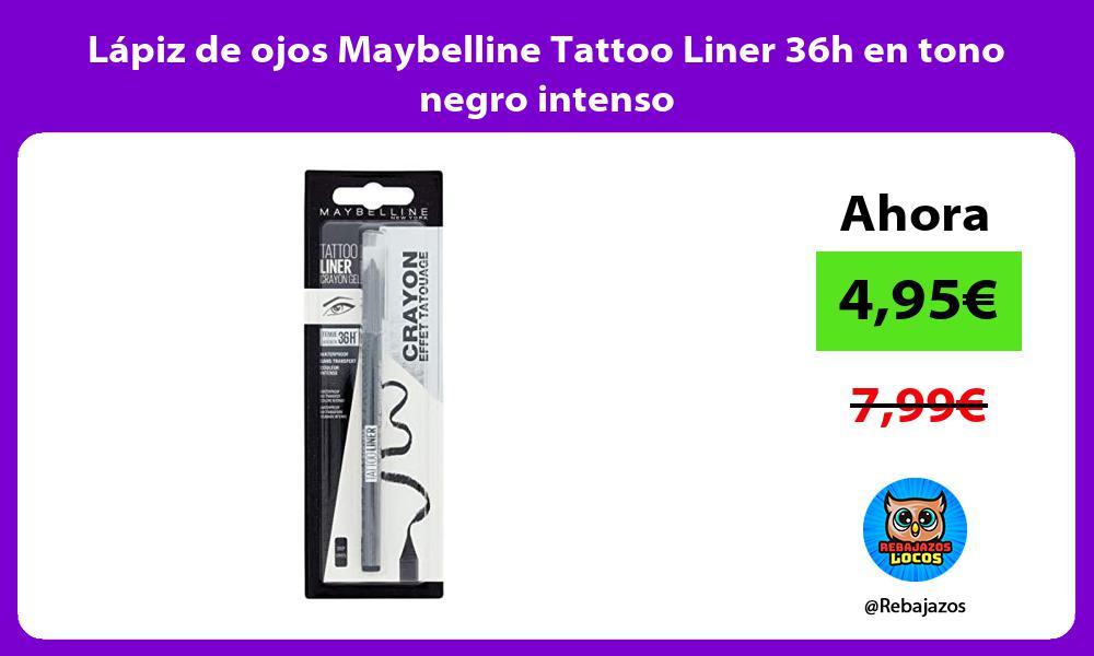 Lapiz de ojos Maybelline Tattoo Liner 36h en tono negro intenso