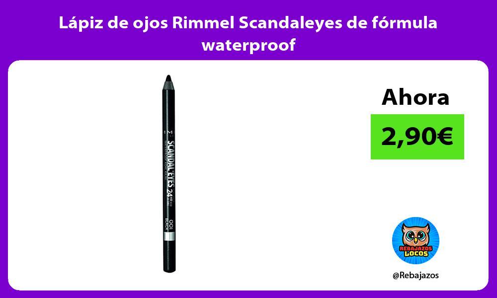 Lapiz de ojos Rimmel Scandaleyes de formula waterproof