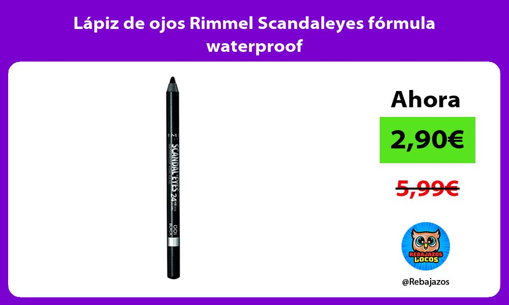 Lapiz de ojos Rimmel Scandaleyes formula waterproof