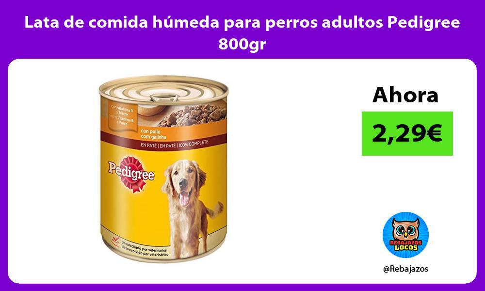 Lata de comida humeda para perros adultos Pedigree 800gr