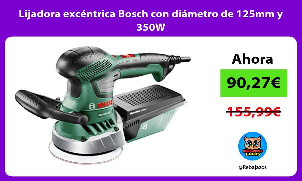 Lijadora excentrica Bosch con diametro de 125mm y 350W