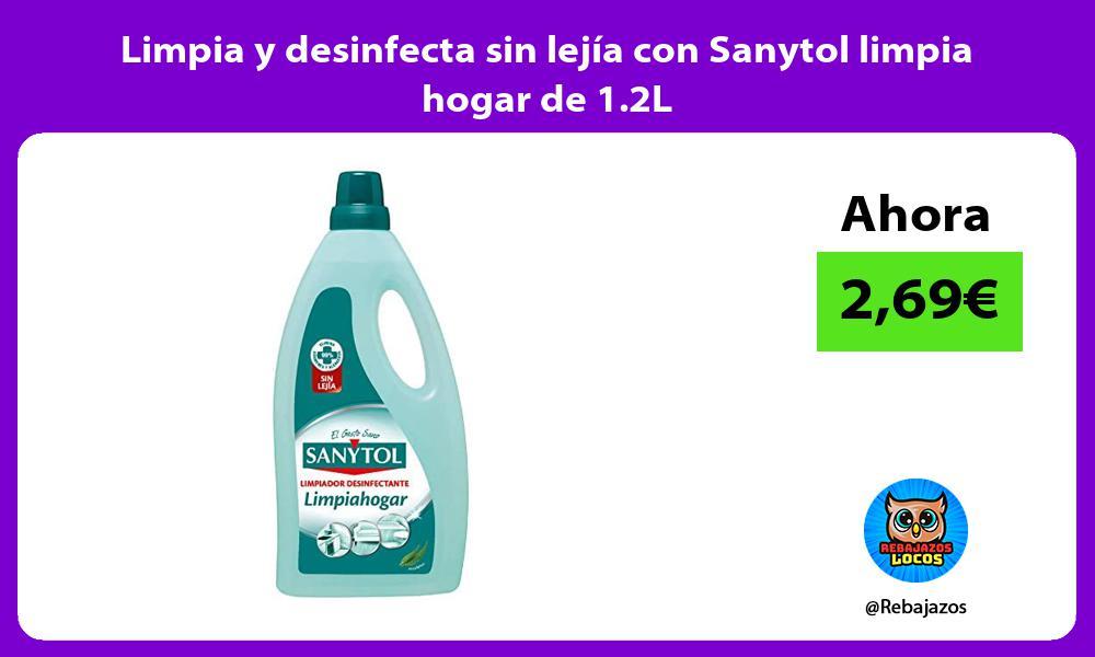 Limpia y desinfecta sin lejia con Sanytol limpia hogar de 1 2L