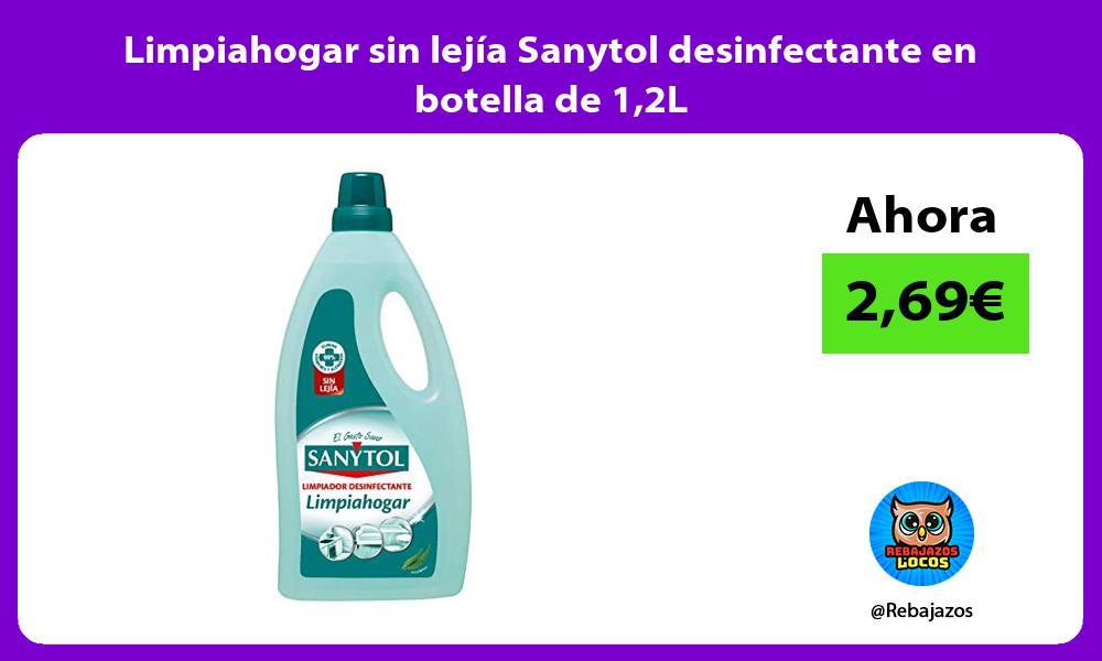 Limpiahogar sin lejia Sanytol desinfectante en botella de 12L